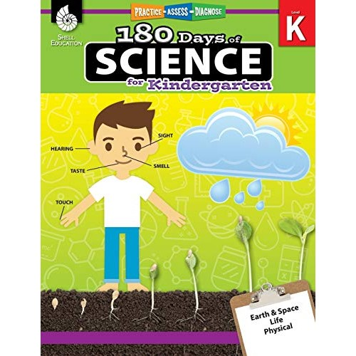 180 Days of Science: Grade K – Daily Science Workbook for Classroom and Home