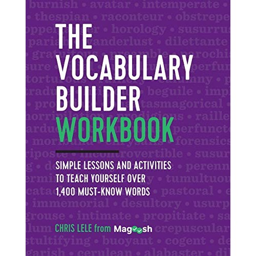 The Vocabulary Builder Workbook: Simple Lessons and Activities to Teach Yourself Over 1400 Must-Know