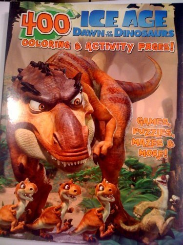 Huge 400 page Ice Age Dawn of the Dinosaurs Coloring and Activity Pages Book Includes Games Puzzles Mazes More