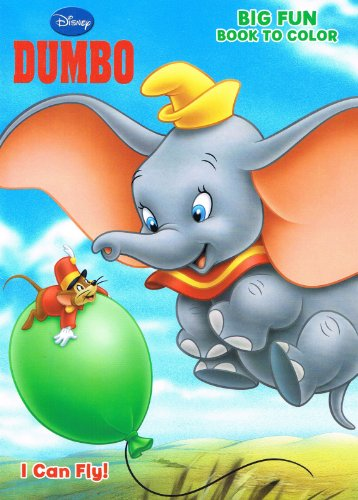 Disney's Dumbo Coloring Book I Can Fly 96 Page Big Fun to Color by Dalmatian Press