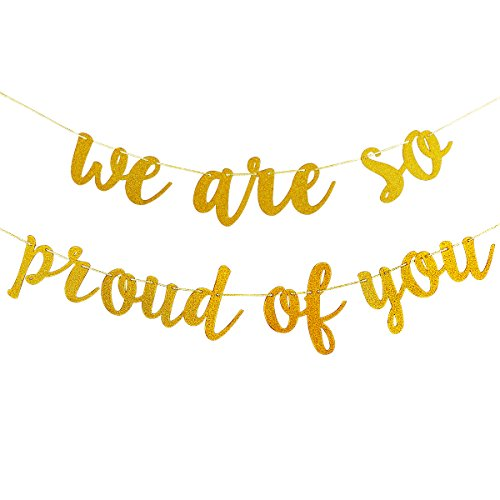 Gold Glittery We are So Proud of You Banner -Graduation Party Grad Party Decorations