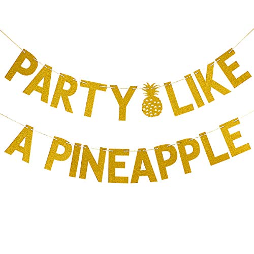 LeeSky Party Like A Pineapple Gold Glitter Banner- Hawaii Luau Tropical Decoration Supplies