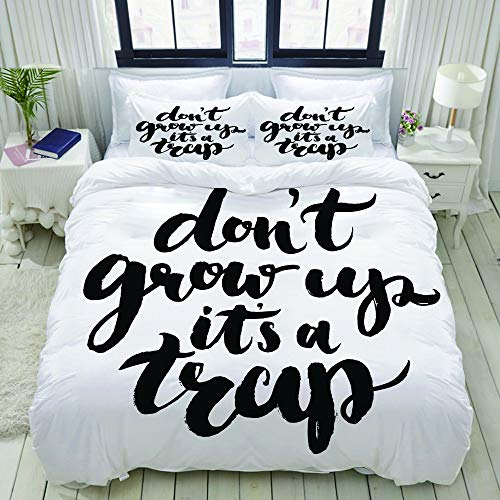 xINGAKA Funny Saying for Kids Do Not Grow Up It is a Trap Hand Written Style Studio Single Apartment Decorate Decorative Custom Design 3 PC Duvet Cover Set Queen Full