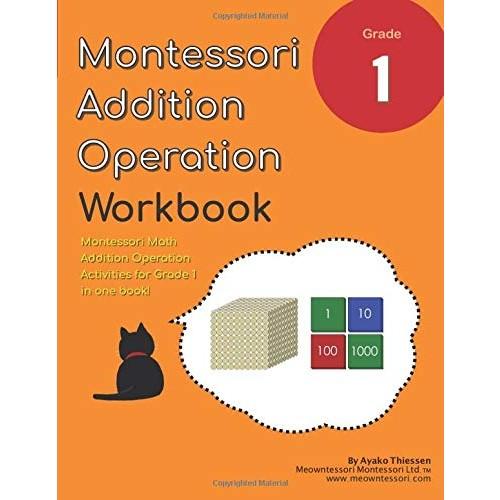 Grade 1 Montessori Math Addition Operation Workbook: Montessori Golden Beads and Stamp Game Activities