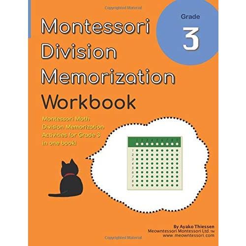Grade 3 Montessori Math Division Memorization Workbook: Montessori Unit Division Board Activities in One