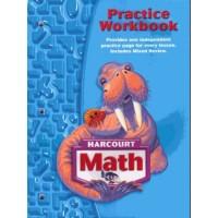 Harcourt School Publishers Math: Practice Workbook Student Edition Grade 3