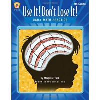 Use It! Don't Lose It!: Daily Math Practice Grade 7