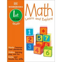 DK Workbooks: Math First Grade: Learn and Explore