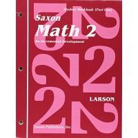 Saxon Math 2: An Incremental Development - Student Workbook Part 1