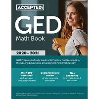 GED Math Book 2020-2021: GED Preparation Study Guide with Practice Test Questions for the
