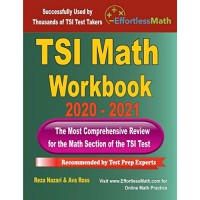 TSI Math Workbook 2020 - 2021: The Most Comprehensive Review for the Math Section