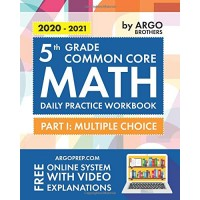 5th Grade Common Core Math: Daily Practice Workbook - Part I: Multiple Choice |