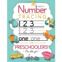Number Tracing Book for Preschoolers and Kids Ages 3-5: Trace Numbers Practice Workbook for