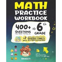 6th Grade Math Practice Workbook: 400+ Questions You Need to Kill in 6th Grade