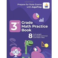 3rd Grade Math Practice Book: 8 Full-Length Simulated Common Core Math Tests