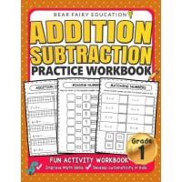 Addition Subtraction Practice Workbook Grade 1 Math Workbook: Daily Practice Workbook for 1st Graders