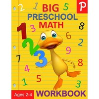 Big Preschool Math Workbook Ages 2-4: Number Tracing Counting Matching and Color by Number