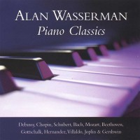 Alan Wasserman - Piano Classics