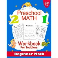 preschool math workbook for toddlers ages 2-4 beginner math: Preschool Learning Book with Number