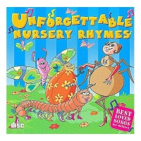 Unforgettable Nursery Rhymes - Sing Along Kids Songs CD